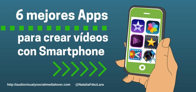 apps crear vídeos con smartphone de calidad