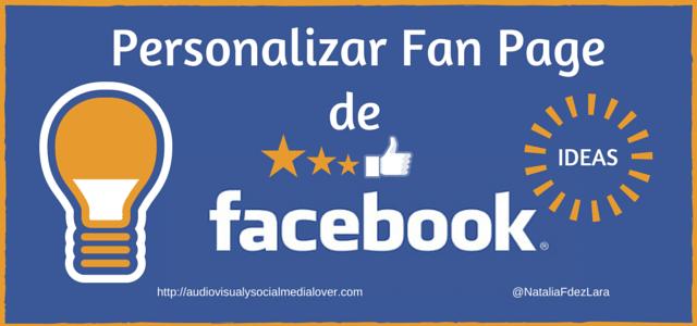 Tips para personalizar una página facebook