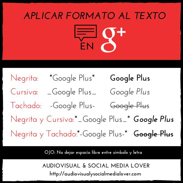 dar formato al texto en Google Plus