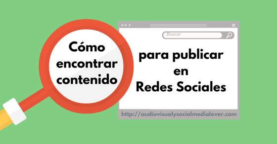 maneras de encontrar contenido para redes sociales