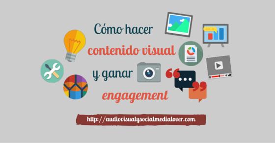 Crea contenido visual para ganar engagement