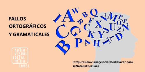 Errores en redes sociales - Fallos de ortografía y gramática