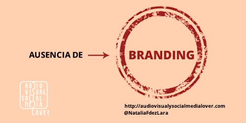 Errores en redes sociales - No existe 'Branding'