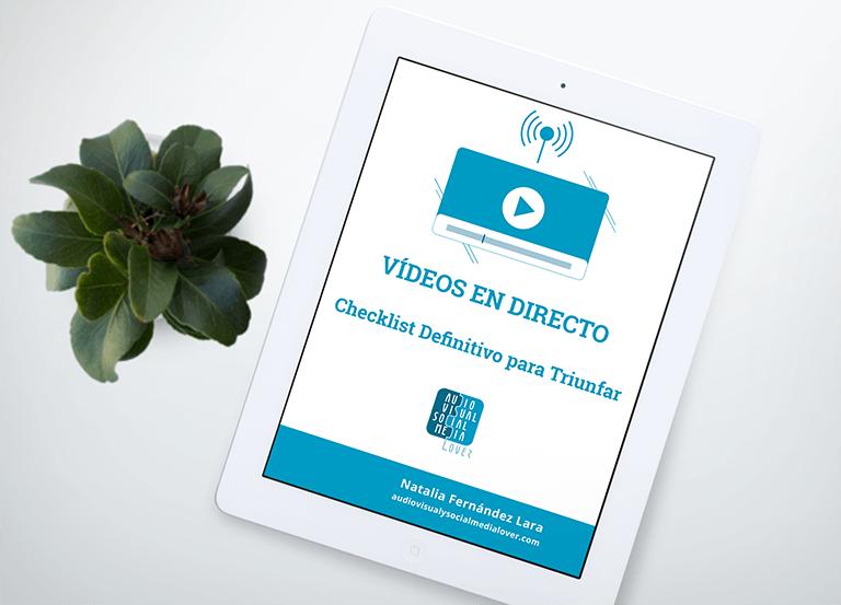 checklist para que tus vídeos en directo funcionen
